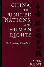 China  the United Nations  and Human Rights PDF