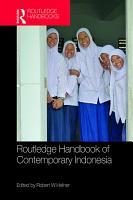 Routledge Handbook of Contemporary Indonesia PDF