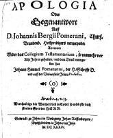 Apologia oder Gegenwort Auff D  Johannio Gergii Pomerani vermeyndte Antwort Wider das Collegium Testamentarium  so nunmehr vor 8 Jahren gehalten  etc   PDF