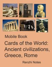 Mobile Book Cards of the World: Ancient Civilizations, Greece, Rome