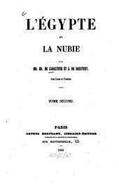 L'Égypte et la Nubie: avec cartes et planches, Volume2