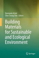 Building Materials for Sustainable and Ecological Environment