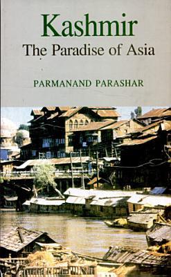 Kashmir The Paradise Of Asia