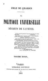 La politique universelle: décrets de l'avenir