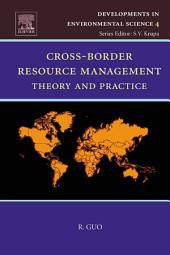 Cross-Border Resource Management: Theory and Practice