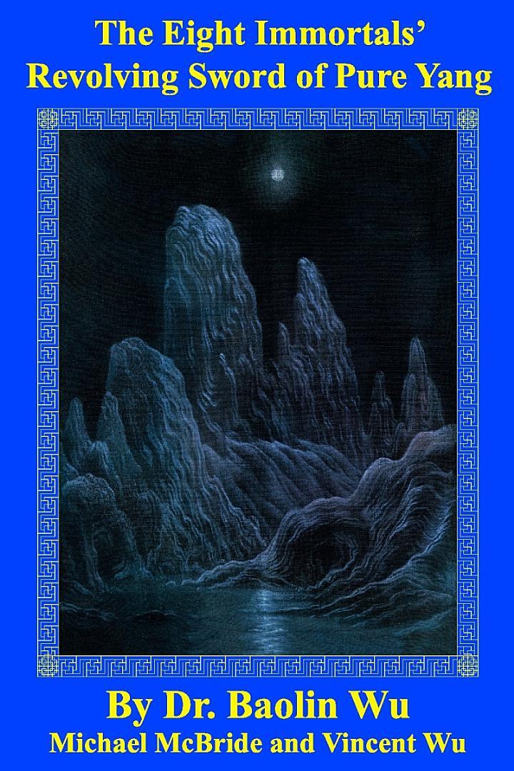 The Eight Immortals' Revolving Sword of Pure Yang