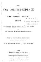 The War Correspondence of the  Daily News   1877 8  Continued from the Fall of Kars to the Signature of the Preliminaries of Peace PDF