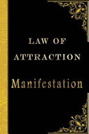 Law Of Attraction Manifestation Book PDF
