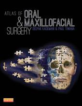 Atlas of Oral and Maxillofacial Surgery- E-Book