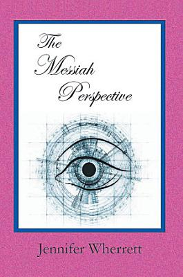 The Messiah Perspective PDF