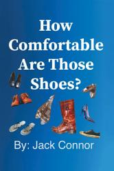 How Comfortable Are Those Shoes  Book PDF