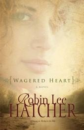 Wagered Heart
