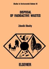 Disposal of Radioactive Wastes