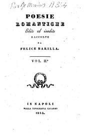 Poesie romantiche edite ed inedite raccolte da Felice Barilla: Volume 2