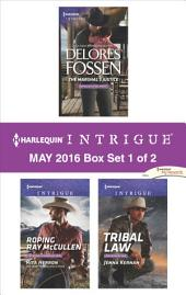 Harlequin Intrigue May 2016 - Box Set 1 of 2: The Marshal's Justice\Roping Ray McCullen\Tribal Law