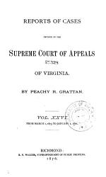 Reports of Cases in the Supreme Court of Appeals of Virginia PDF