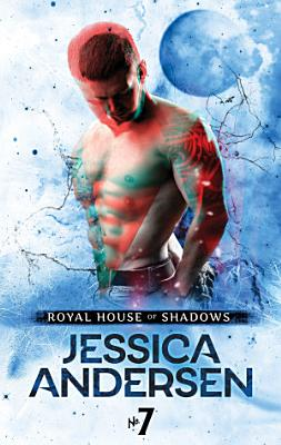 Royal House of Shadows  Part 7 of 12
