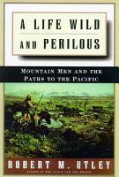 A Life Wild and Perilous PDF
