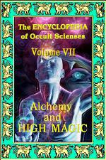 Encyclopedia of Occult Scienses vol.VII Alchemy And High Magic