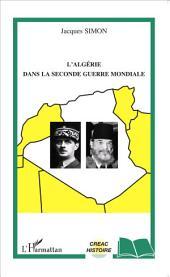 L'Algérie dans la Seconde Guerre mondiale