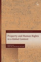 Property and Human Rights in a Global Context