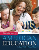 Foundations Of American Education Loose Leaf Version Book PDF