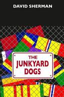 The Junkyard Dogs