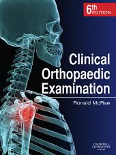 Clinical Orthopaedic Examination E-Book: Edition 6