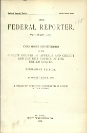 The Federal Reporter: Cases Argued and Determined in the Circuit District Courts of the United States, Volume 105