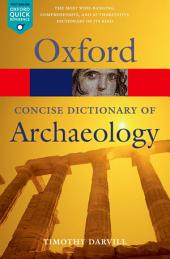 Concise Oxford Dictionary of Archaeology: Edition 2