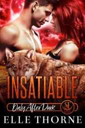 Insatiable: Shifters Forever Worlds