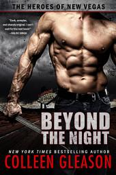 Beyond the Night: The Heroes of New Vegas, Book 1: Paranormal Dystopian Post-Apocalyptic Romance Adventure Series