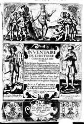 Inventaire de l'histoire générale des Turcz... depuis l'an 1300... par le sr Michel Baudier,...