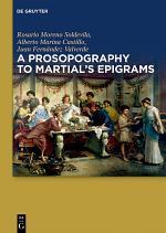 A Prosopography to Martial's Epigrams
