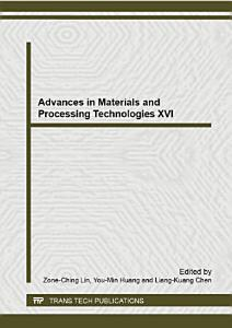 Advances in Materials and Processing Technologies XVI PDF