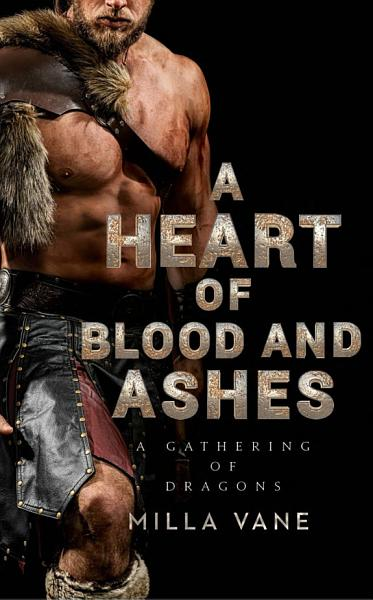 Download A Heart of Blood and Ashes Book