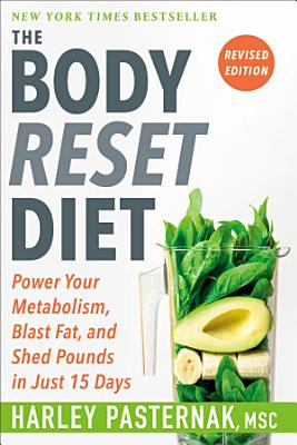 The Body Reset Diet  Revised Edition