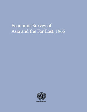 Economic and Social Survey of Asia and the Far East 1965 PDF