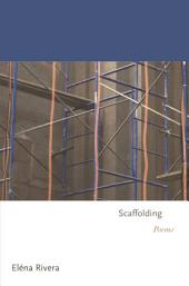 Scaffolding: Poems