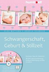 Schwangerschaft, Geburt & Stillzeit: Die besten Tipps der Hebammen