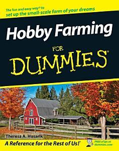 Hobby Farming For Dummies Book
