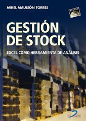 Gestión de stock: Excel como herramienta de análisis