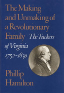 The Making and Unmaking of a Revolutionary Family PDF