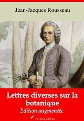 Lettres diverses sur la botanique: Nouvelle édition augmentée