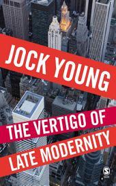 The Vertigo of Late Modernity