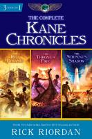The Complete Kane Chronicles PDF