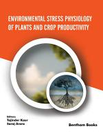 Environmental Stress Physiology of Plants and Crop Productivity