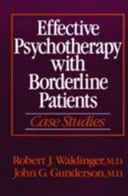 Effective Psychotherapy with Borderline Patients