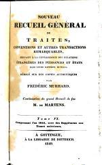 Nouveau recueil général de traités, conventions et autres transactions remarquables
