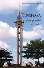Kinshasa, d'un quartier à l'autre